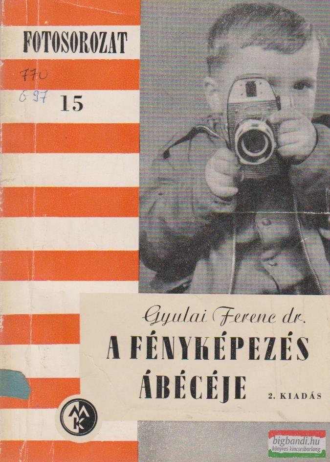 A fényképezés ábécéje - Fotosorozat 15.