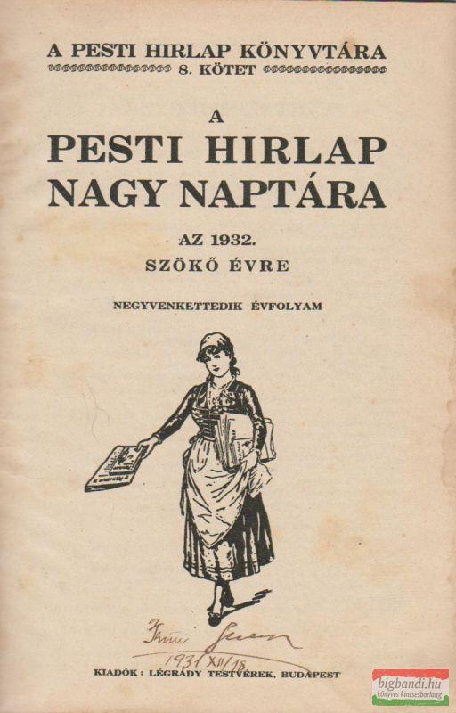 A Pesti Hírlap nagy naptára az 1932. szökő évre