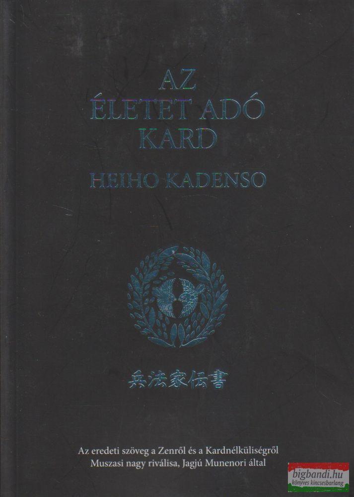 Az életet adó kard - Heiho kadenso