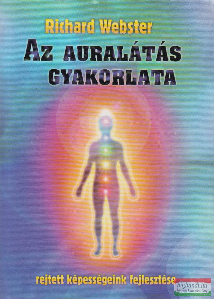 AZ AURALÁTÁS GYAKORLATA