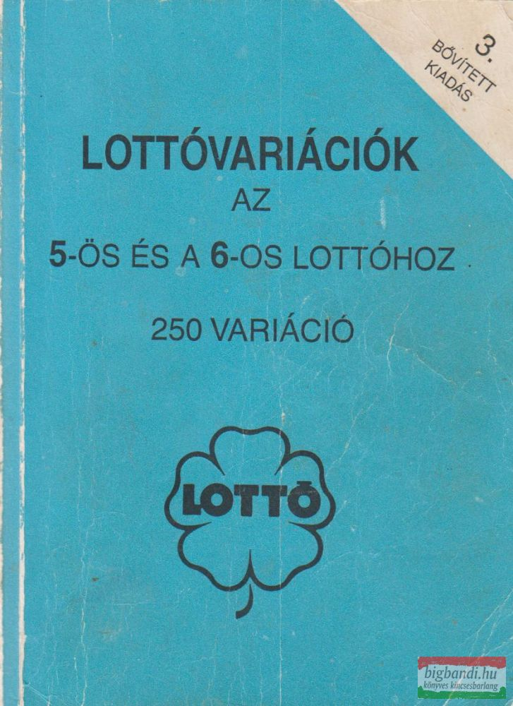 Lottóvariációk az 5-ös és a 6-os lottóhoz