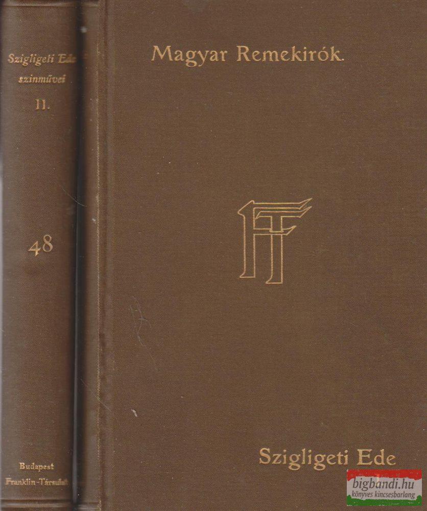 Szigligeti Ede színművei I-II.