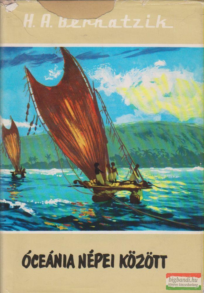 Hugó Adolf Bernatzik - Óceánia népei között