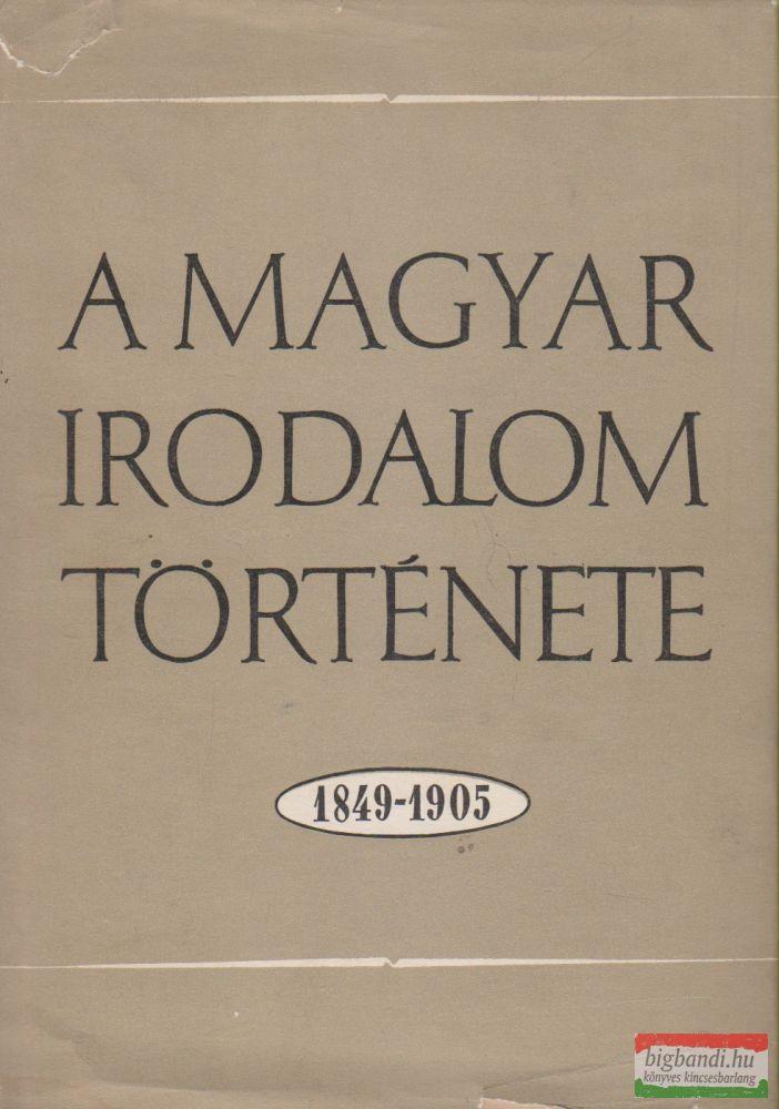 A magyar irodalom története 1849-1905