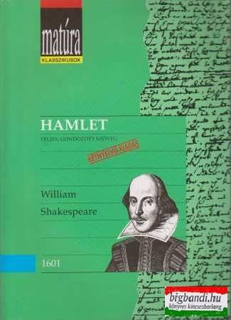 Hamlet - teljes, gondozott szöveg (angol-magyar)