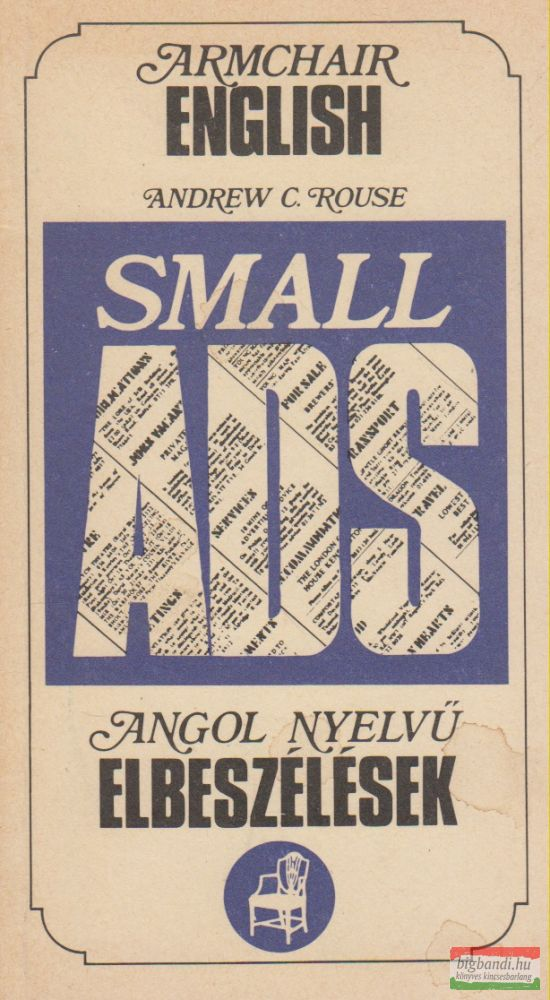 Andrew C. Rouse - Small Ads
