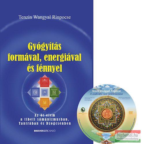 Gyógyítás formával, energiával és fénnyel - Az öt elem a tibeti sámánizmusban, tantrában és dzogcsenben
