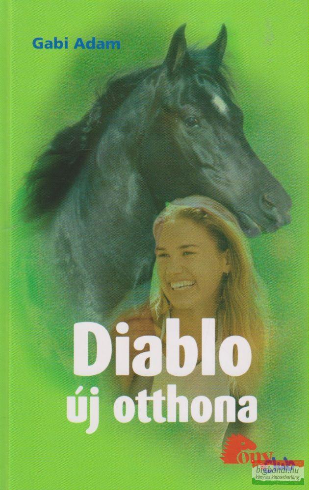 Gabi Adam - Diablo új otthona