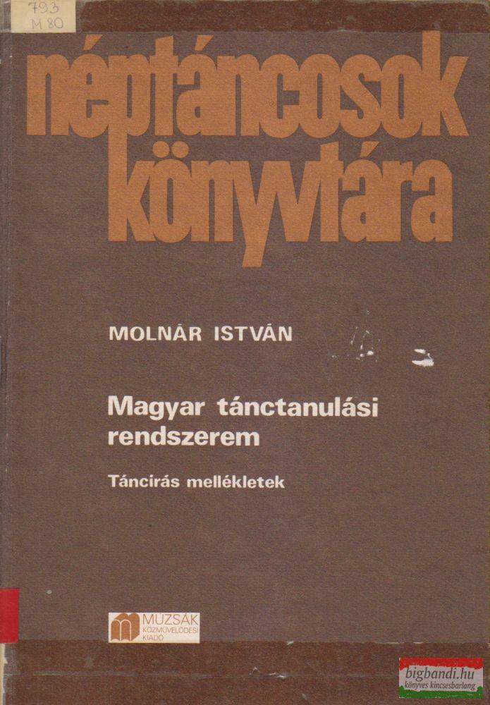 Magyar tánctanulási rendszerem - Táncírás mellékletek