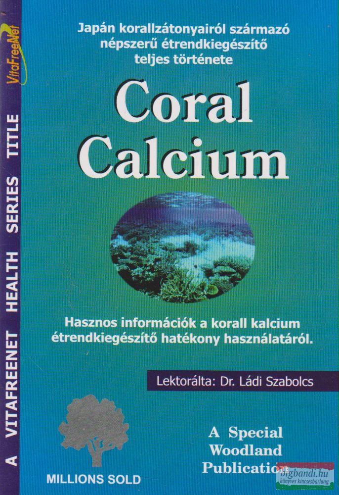Coral Calcium - Japán korallzátonyairól származó népszerű étrendkiegészítő teljes története