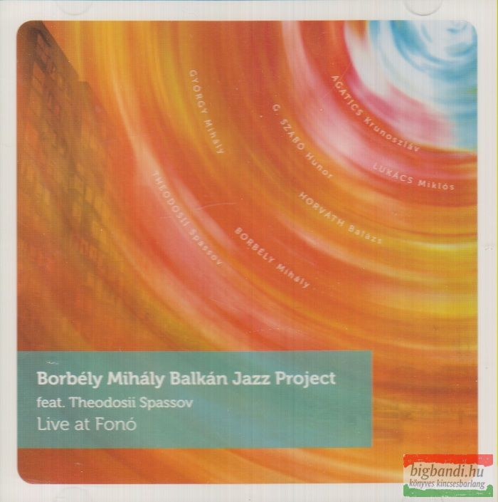 Borbély Mihály Balkán Jazz Project: Live at Fonó CD