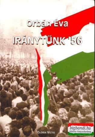 Iránytűnk '56