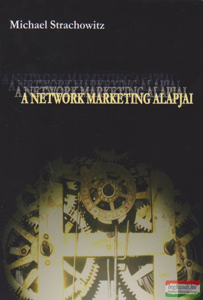 A network marketing alapjai