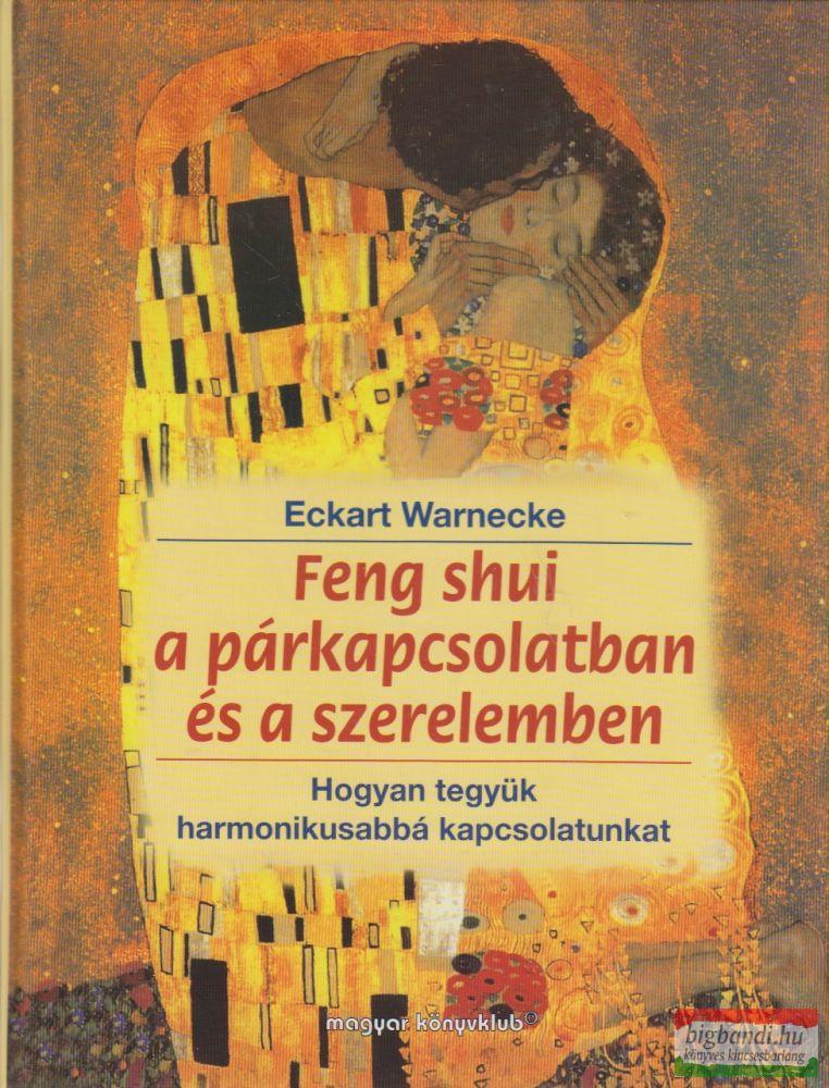 Feng shui a párkapcsolatban és a szerelemben