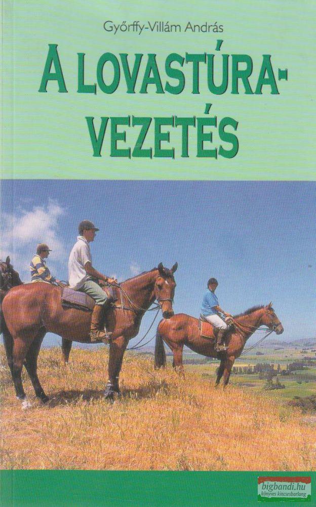 A lovastúra-vezetés