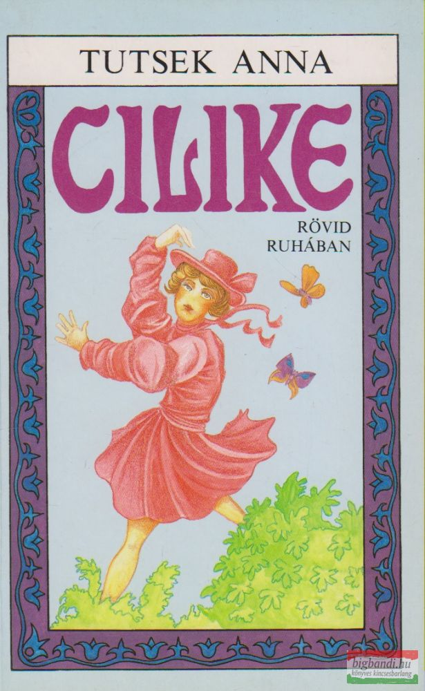 Tutsek Anna - Cilike rövid ruhában