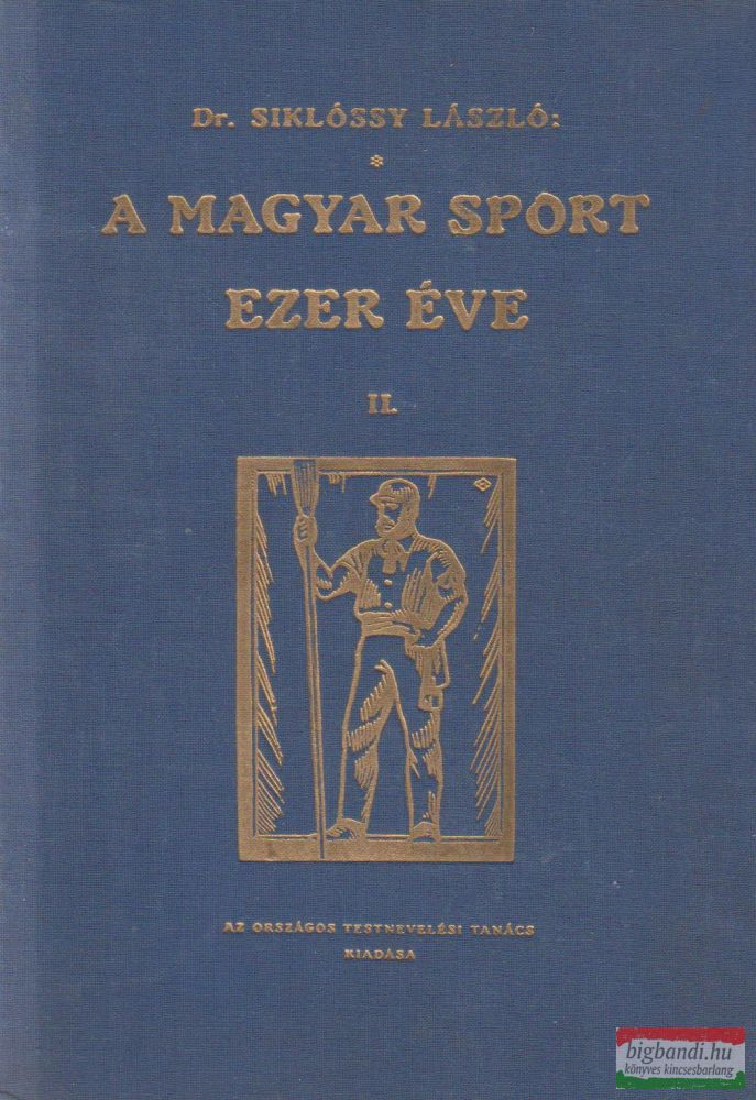 A magyar sport ezer éve II.
