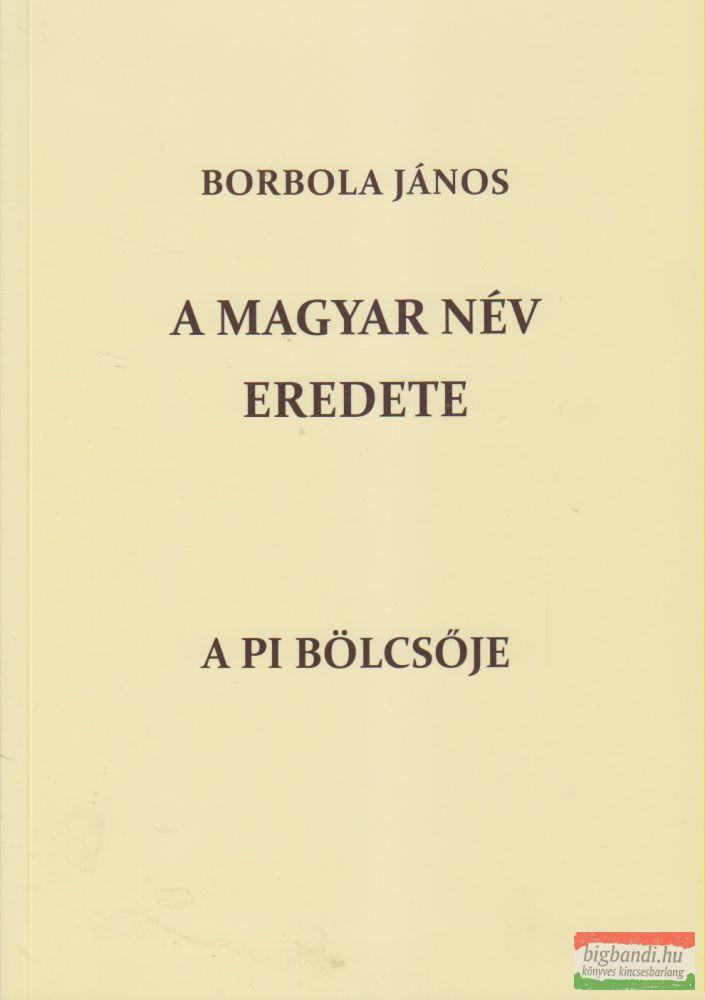 A magyar név eredete