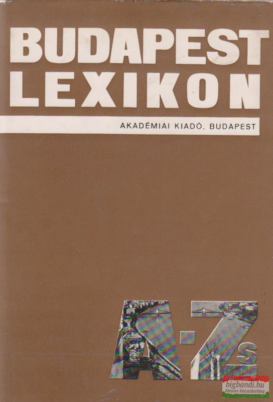Budapest lexikon A-Zs