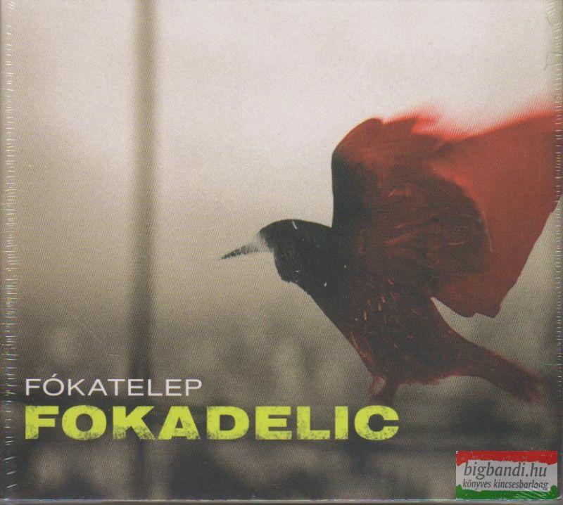 Fókatelep: Fokadelic CD