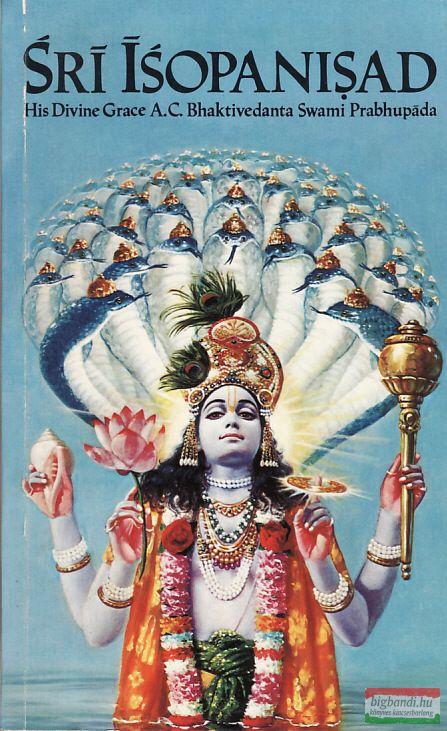 A.C. Bhaktivedanta Swami Prabhupáda - Srí Ísopanisad