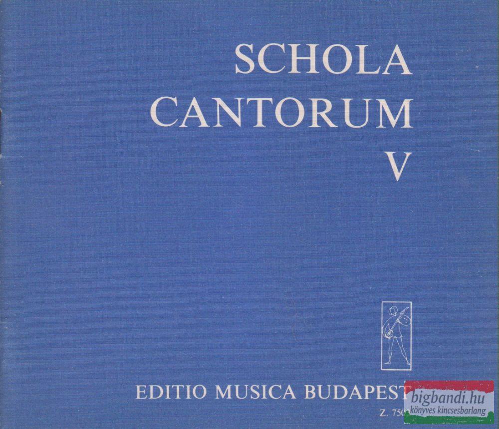Schola Cantorum V.