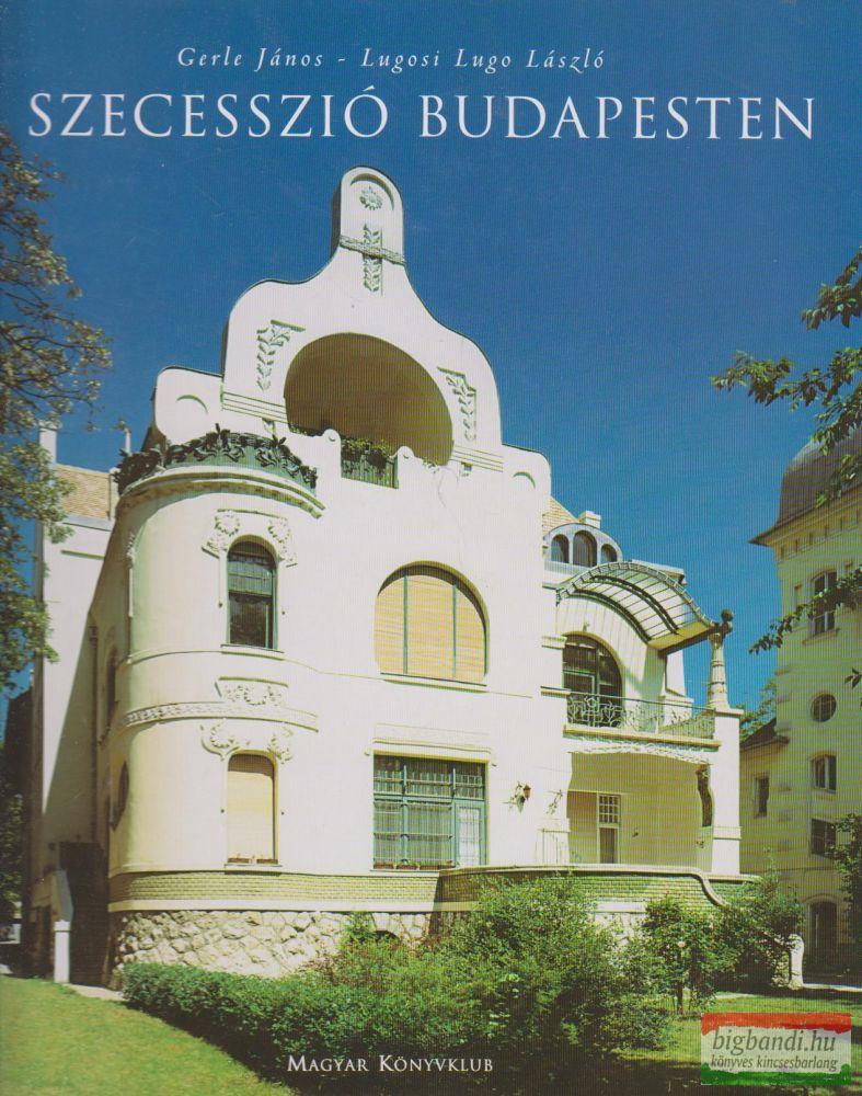 A szecesszió Budapesten