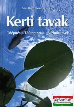Martin Haberer, Peter Hagen - Kerti tavak - Tóépítés - Tófenntartás - Vzinövények