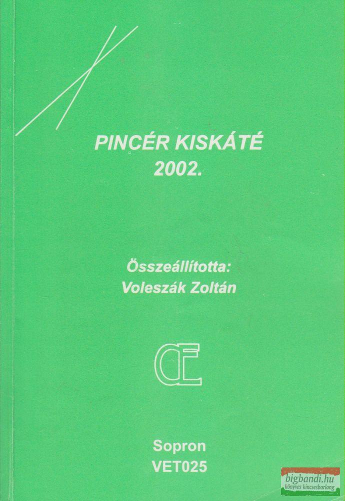 Voleszák Zoltán szerk. - Pincér kiskáté 2002