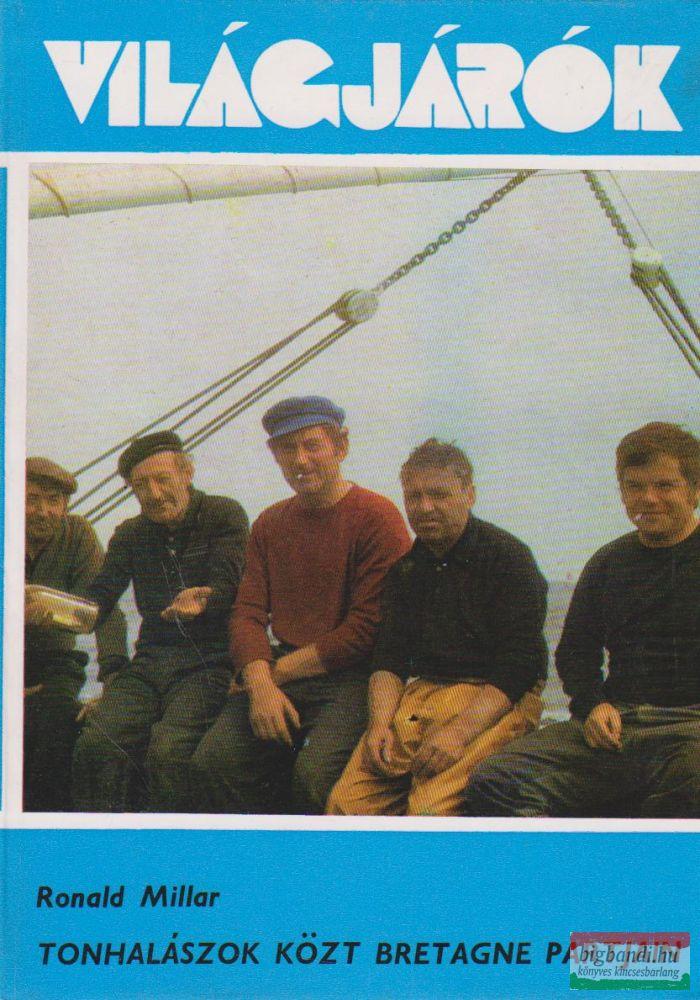 Tonhalászok közt Bretagne partjain