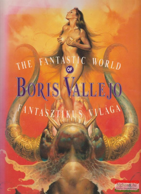 Boris Vallejo fantasztikus világa