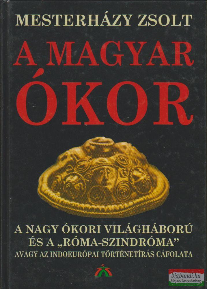 A magyar ókor 1.