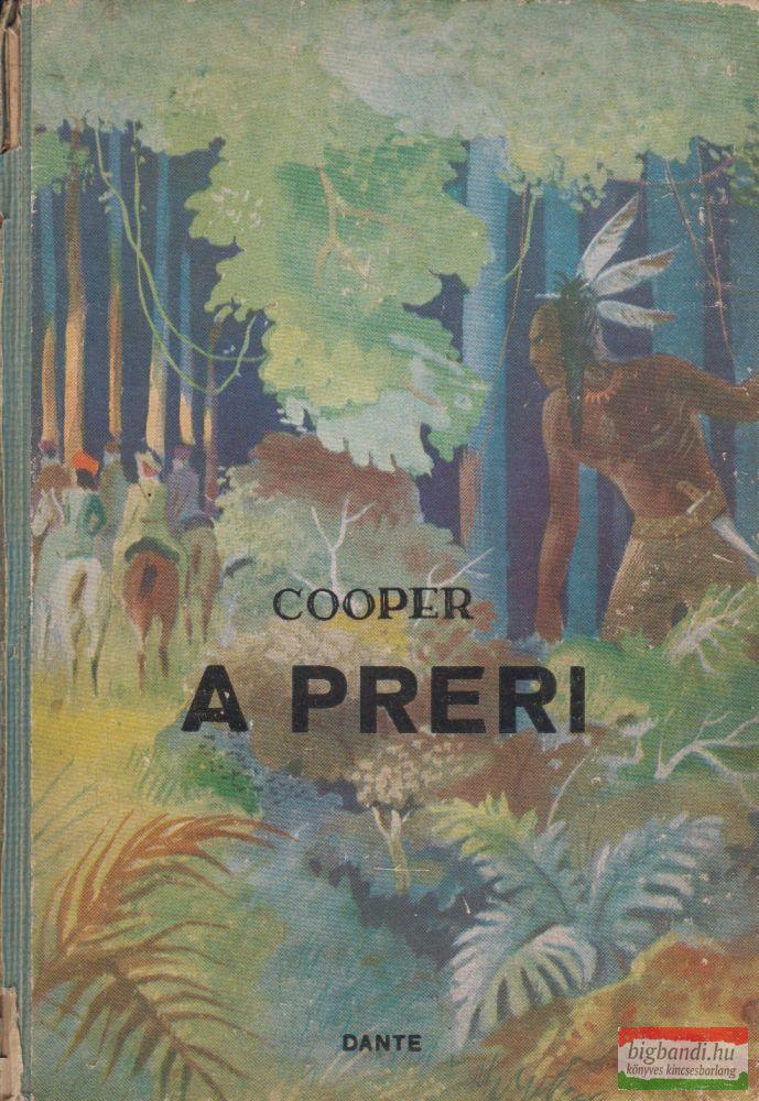 Fenimore Cooper - A préri