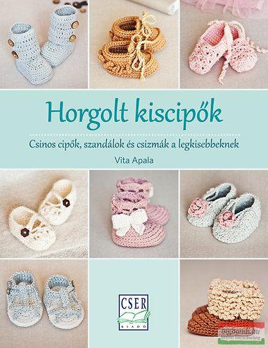 Vita Apala - Horgolt kiscipők - Csinos cipők, szandálok és csizmák a legkisebbeknek