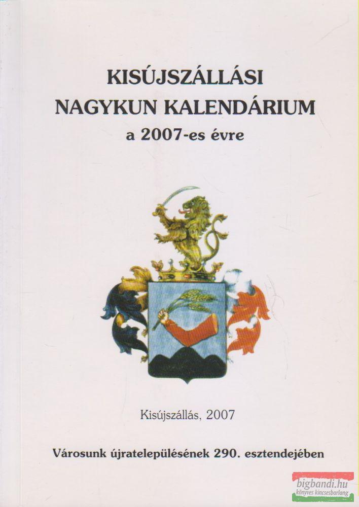 Kisújszállási Nagykun Kalendárium a 2007-es évre