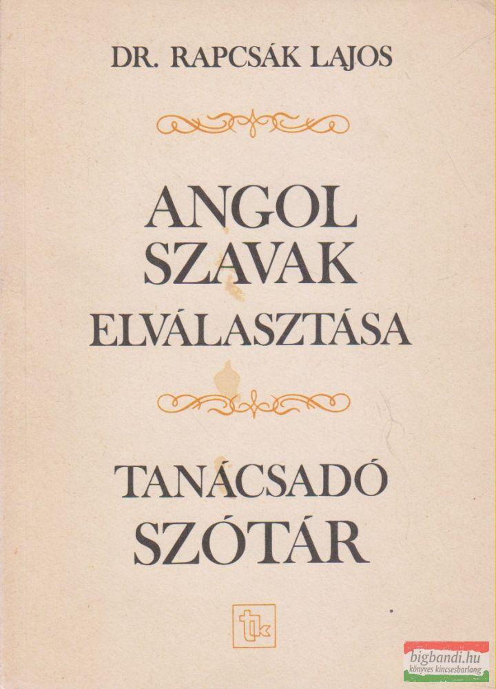 Dr. Rapcsák Lajos - Angol szavak elválasztása