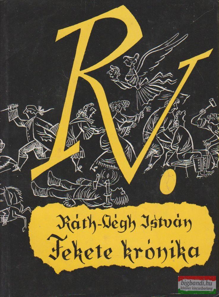 Ráth-Végh István - Fekete krónika