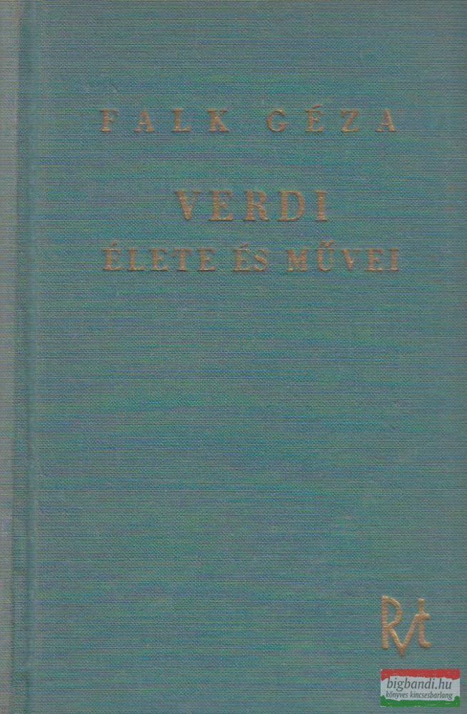 Verdi élete és művei