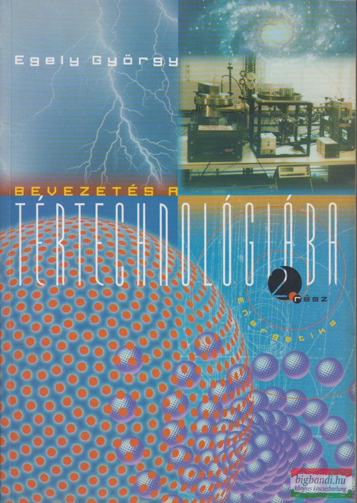 Egely György - Bevezetés a tértechnológiába 2. rész - Energetika