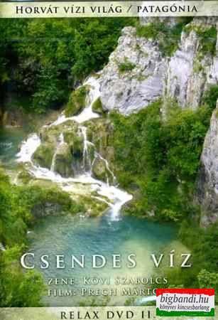 Kövi Szabolcs: Csendes víz - Relax DVD 2