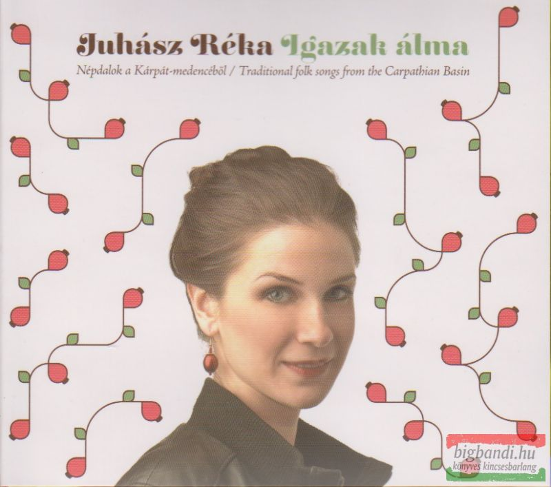 Juhász Réka: Igazak álma CD