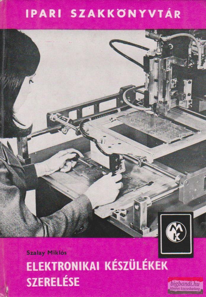Elektronikai készülékek szerelése
