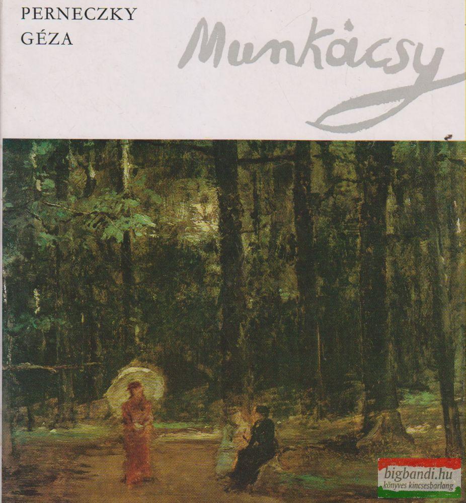Perneczky Géza - Munkácsy