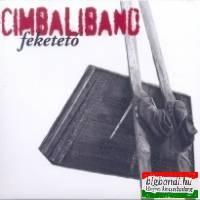 CimbaliBand - Feketetó CD