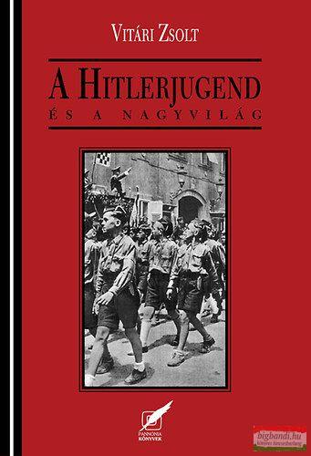 A Hitlerjugend és a nagyvilág
