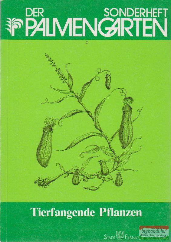 Sonderheft Der Palmengarten - Tierfangende Pflanzen