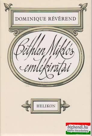 Bethlen Miklós emlékíratai