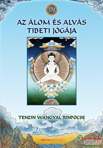 Az álom és az alvás tibeti jógája
