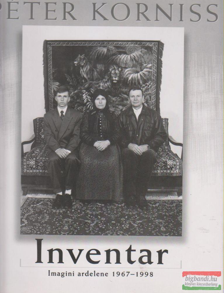 Péter Korniss - Inventar - Imagini ardelene 1967-1998