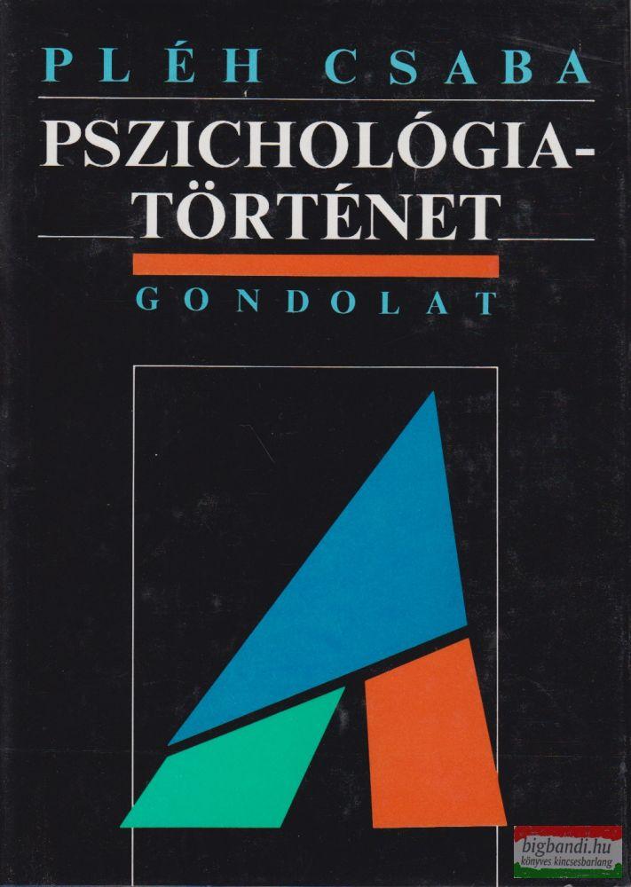 Pszichológiatörténet - A modern pszichológia kialakulása